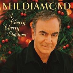 Neil Diamond (Нил Даймонд): A Cherry Cherry Christmas