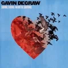 Gavin Degraw (Гевин Дегро): Something Worth Saving