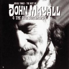 John Mayall (Джон Мейолл): Silver Tones - The Best Of John Mayall