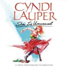 Cyndi Lauper (Синди Лопер): She's So Unusual: A 30Th Anniversary Celebration