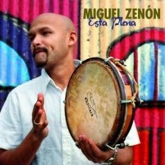 Miguel Zenon: Esta Plena