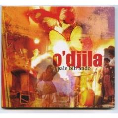 O'Djila (О Джила): Pale Bih Ando