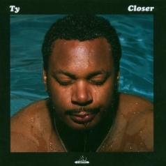 Ty: Closer