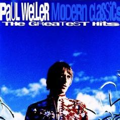 Paul Weller (Пол Уэллер): Modern Classics - The Greatest Hits