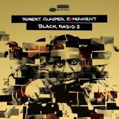 Robert Glasper (Роберт Глеспер): Black Radio Vol. 2 - deluxe