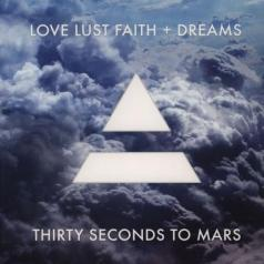 Thirty Seconds To Mars (30 секунд до Марса): Love Lust Faith + Dreams