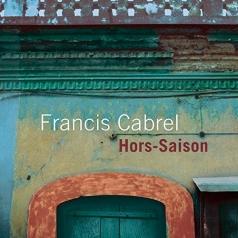 Francis Cabrel: Hors-Saison