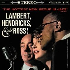 Hendricks & Ross Lambert (Ламберт-Хендрикс-РОСС): The Hottest New Group In Jazz