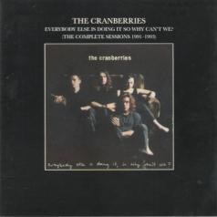 The Cranberries (Зе Кранберриес): Everybody Else Is Doing It, So Why Can't We?