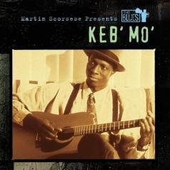 "Keb' Mo' (Кеб ""Мо""): Martin Scorsese Presents The Blues: Keb'"