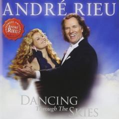Andre Rieu ( Андре Рьё): Dancing Through The Skies
