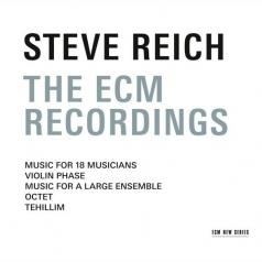 Steve Reich (Стивен Райх): Steve Reich: The Ecm Recordings