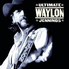 Waylon Jennings (Уэйлон Дженнингс): Ultimate Waylon Jennings