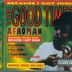 Afroman (Афроман): The Good Times