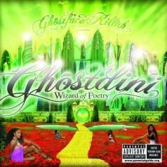 Ghostface Killah (Гостфейс Килла): Ghostdini Wizard Of Poetry In Emerald City