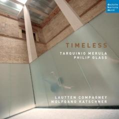 Lautten Compagney: Timeless - Music By Merula And Glass