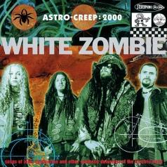 White Zombie (Вайт Зомби): Astro Creep: 2000 Songs Of Love, Destruction And O