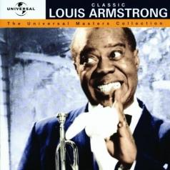 Louis Armstrong (Луи Армстронг): Classic - The Universal Masters Collection