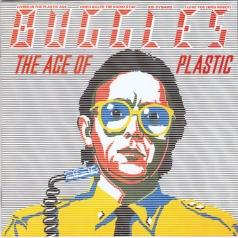 The Buggles: The Age Of Plastic