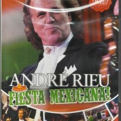 Andre Rieu ( Андре Рьё): Fiesta Mexicana