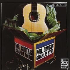 Charlie Byrd (Чарли Бёрд): Mr. Guitar
