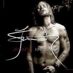 Jay Smith (Джей Смит): King Of Man