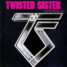 Twisted Sister (Твистед Систер): You Can'T Stop Rock 'N' Roll