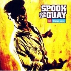 Spook And The Guay: Ocho Rios