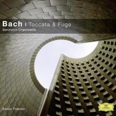 Simon Preston (Саймон Престор): Bach: Toccata & Fuge