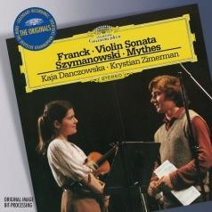 Kaja Danczowska (Кая Данчовска): Cesar Franck: Violin Sonata / Karol Szymanowski: M