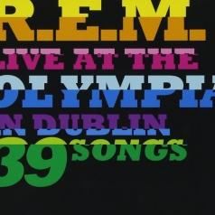 R.E.M.: Live At The Olympia In Dublin 39 Songs