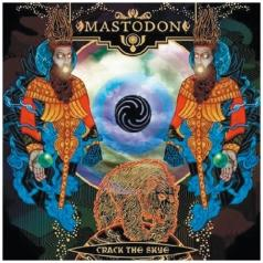 Mastodon (Мастодон): Crack The Skye