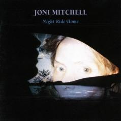 Joni Mitchell (Джони Митчелл): Night Ride Home