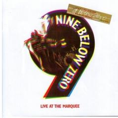Nine Below Zero (Найн Белоу Зеро): Live At The Marquee