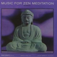 Tony Scott (Тони Скотт): Music For Zen Meditation