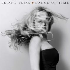 Eliane Elias (Элен Елиас ): Dance Of Time
