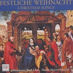 Munich Bach Choir: Festliche Weihnacht - Christmas Songs