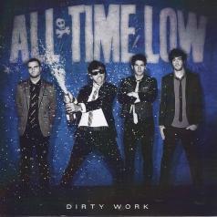 All Time Low (Олл Тайм Лоу): Dirty Work