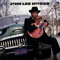 John Lee Hooker (Джон Ли Хукер): Mr. Lucky