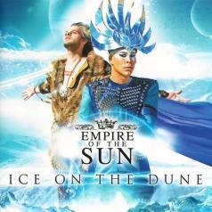 Empire Of The Sun (Эмпайр оф зе сан): Ice On The Dune