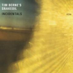 Tim Berne's Snakeoil: Incidentals