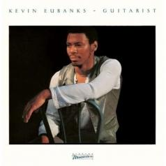 Kevin Eubanks (Кевин Юбенкс): Guitarist