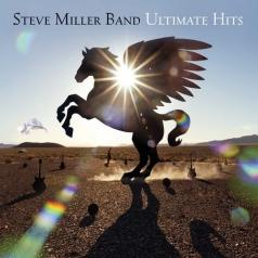 Steve Miller Band (СтивМиллер Бэнд): Ultimate Hits