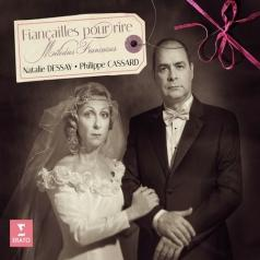 Natalie Dessay (Натали Дессей): Fiancailles Pour Rire - French Songs