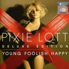 Pixie Lott (Пикси Лотт): Young Foolish Happy
