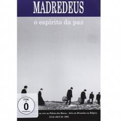 Madredeus (Мадредеуш): O Espirito Da Paz