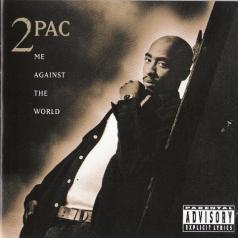 2Pac (Тупак Шакур): Me Against The World