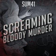 Sum 41 (Саммер 41): Screaming Bloody Murder