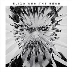 Eliza And The Bear: Eliza And The Bear