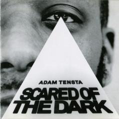 Adam Tensta (Адам Tensta): Scared Of The Dark